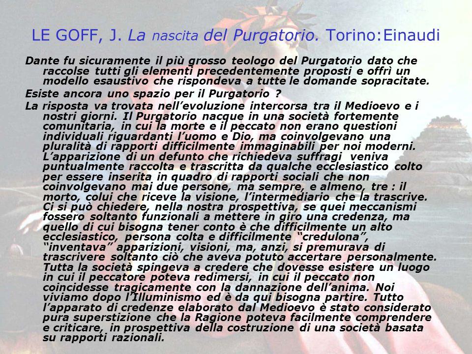 LE GOFF, J. La nascita del Purgatorio. Torino:Einaudi