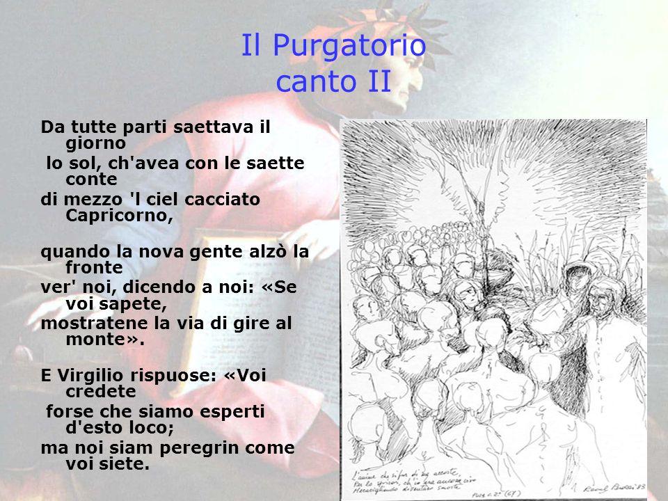 Il Purgatorio canto II Da tutte parti saettava il giorno