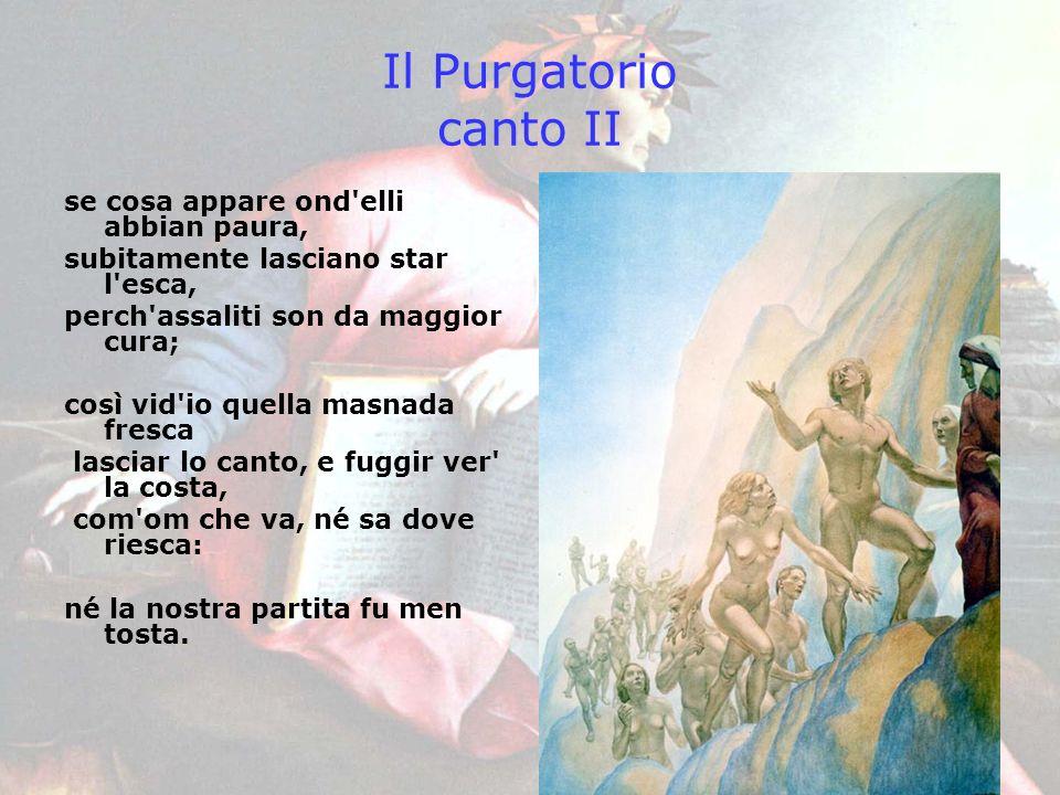 Il Purgatorio canto II se cosa appare ond elli abbian paura,