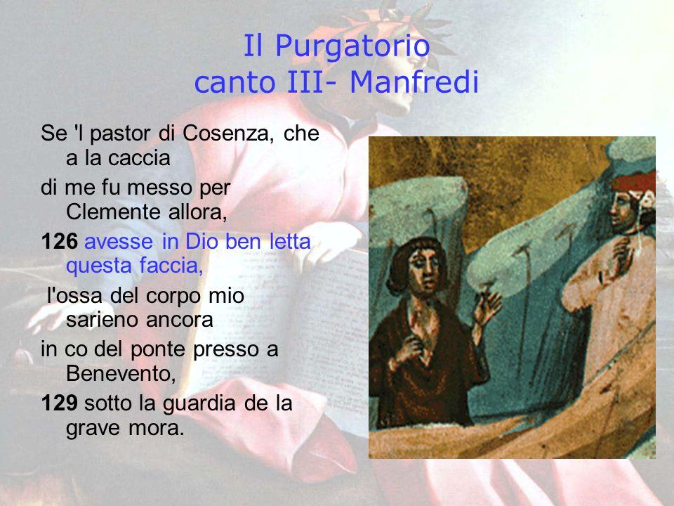 Il Purgatorio canto III- Manfredi