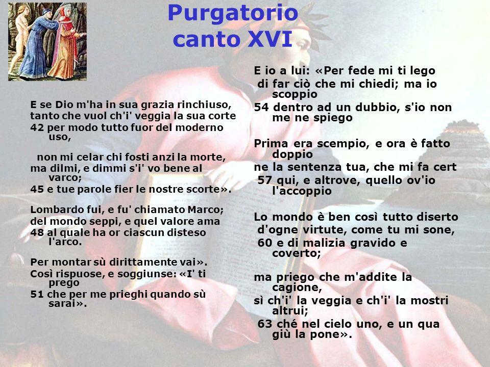 Purgatorio canto XVI E io a lui: «Per fede mi ti lego