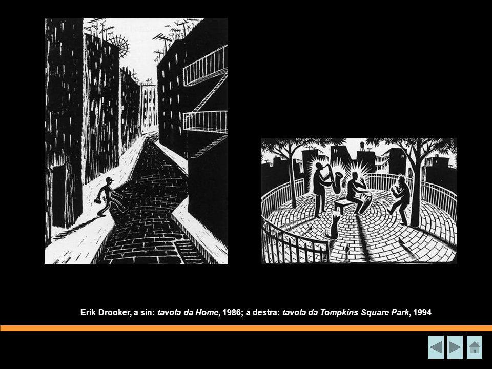 Erik Drooker, a sin: tavola da Home, 1986; a destra: tavola da Tompkins Square Park, 1994