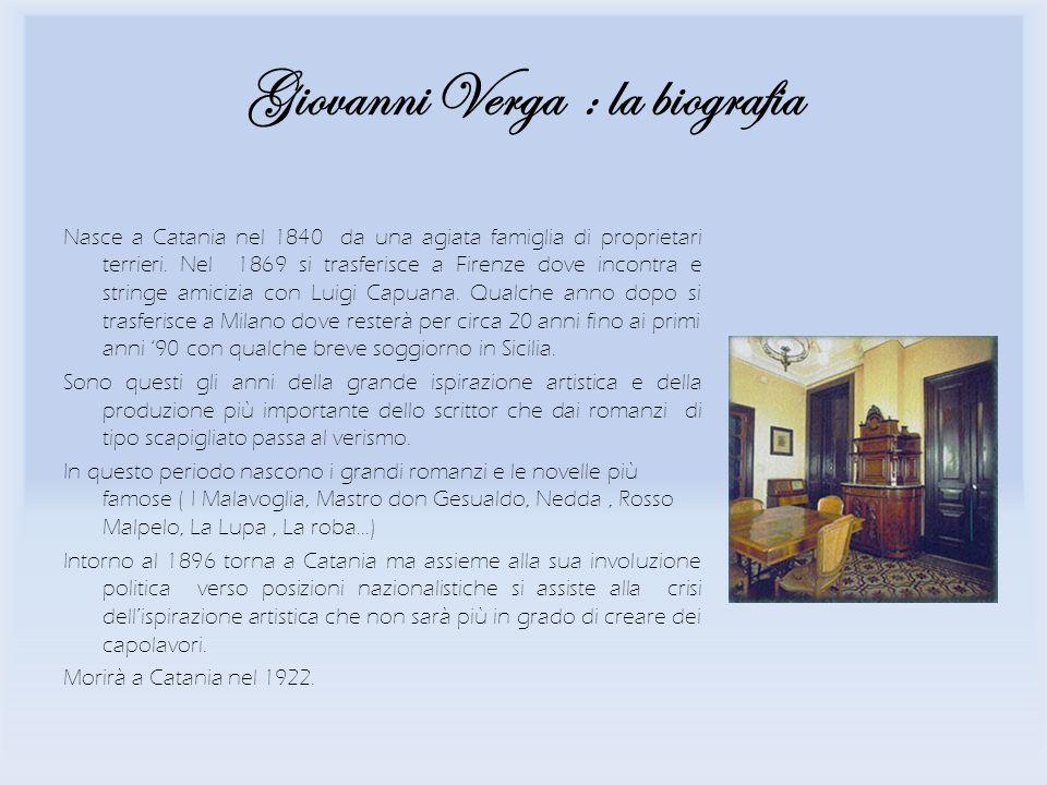Giovanni Verga : la biografia