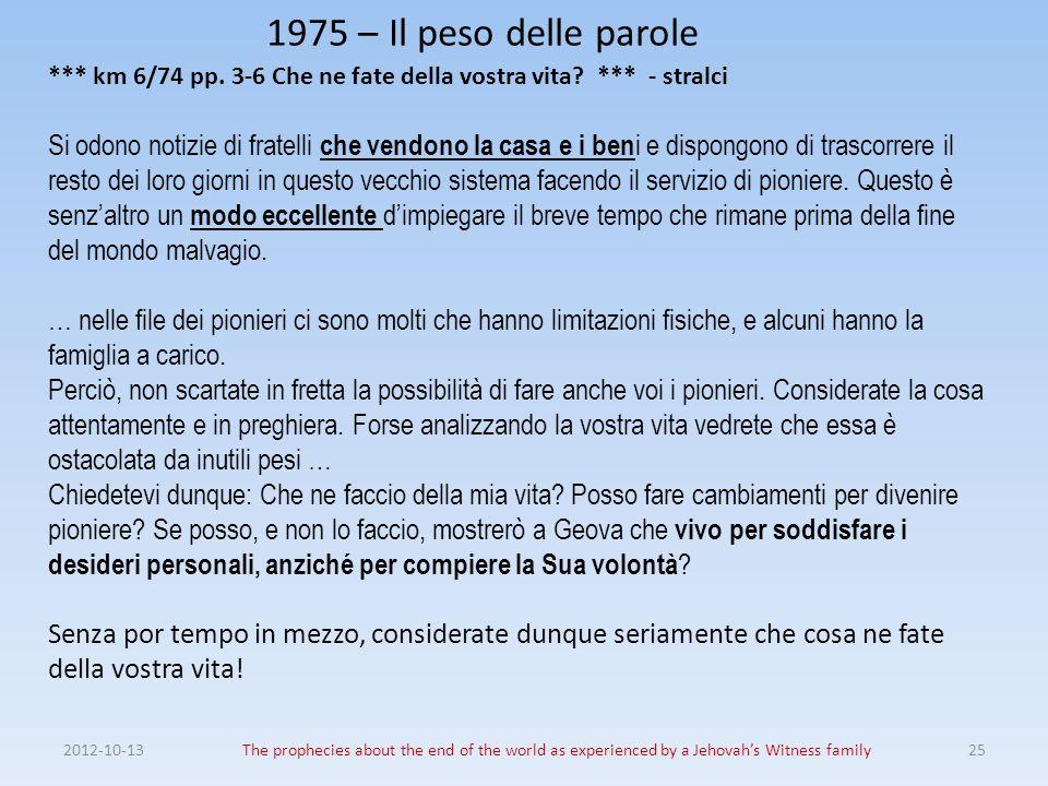 1975 – Il peso delle parole *** km 6/74 pp. 3-6 Che ne fate della vostra vita *** - stralci.