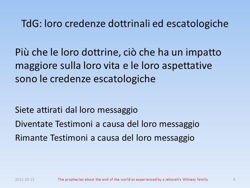 TdG: loro credenze dottrinali ed escatologiche