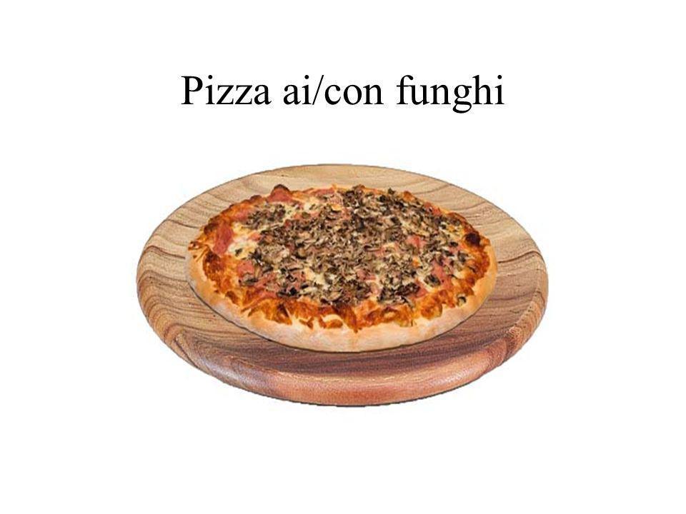 Pizza ai/con funghi