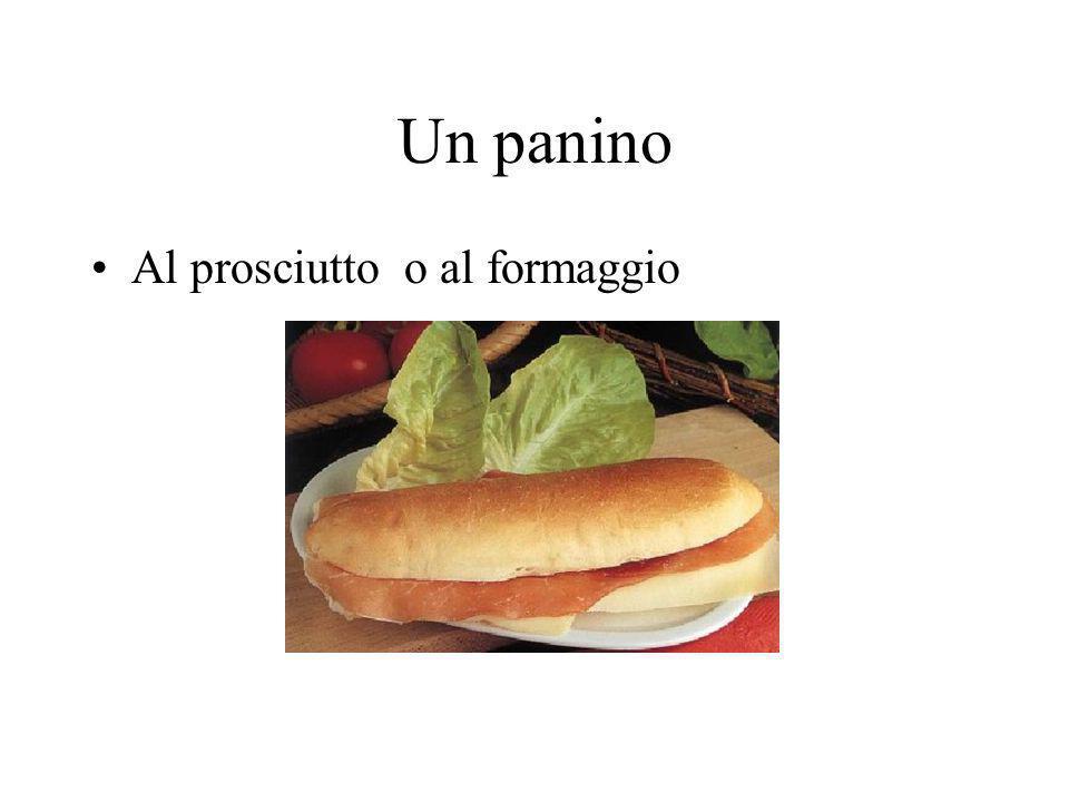 Un panino Al prosciutto o al formaggio