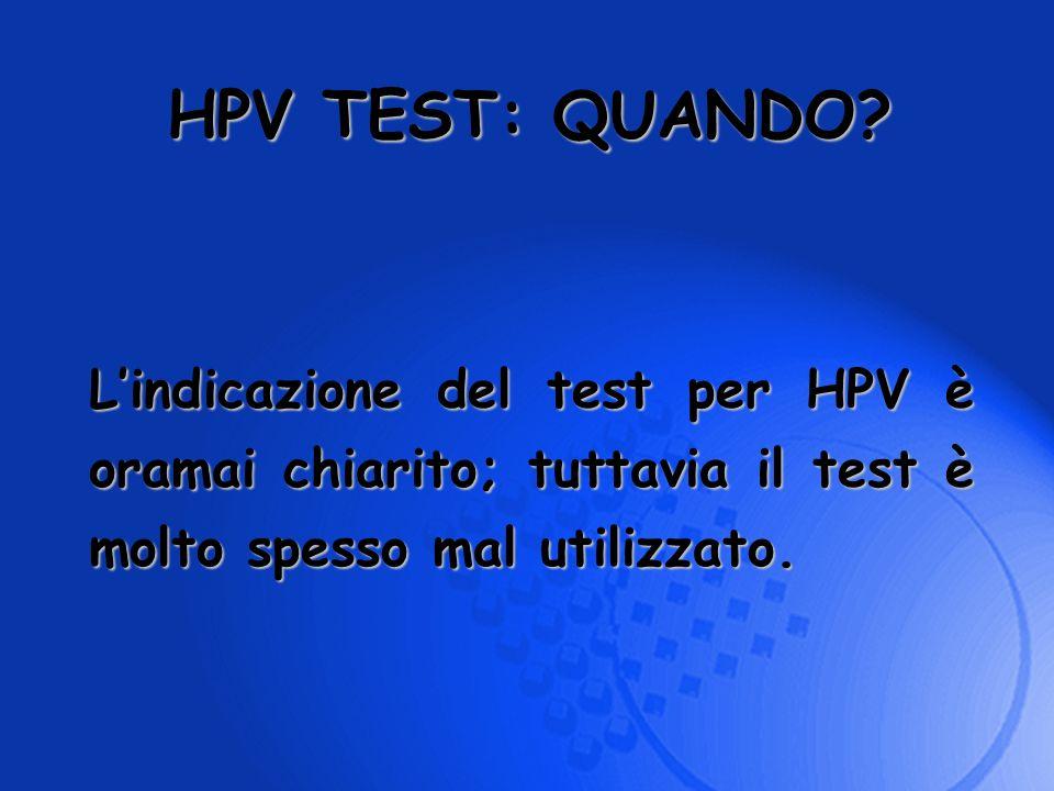 HPV TEST: QUANDO.