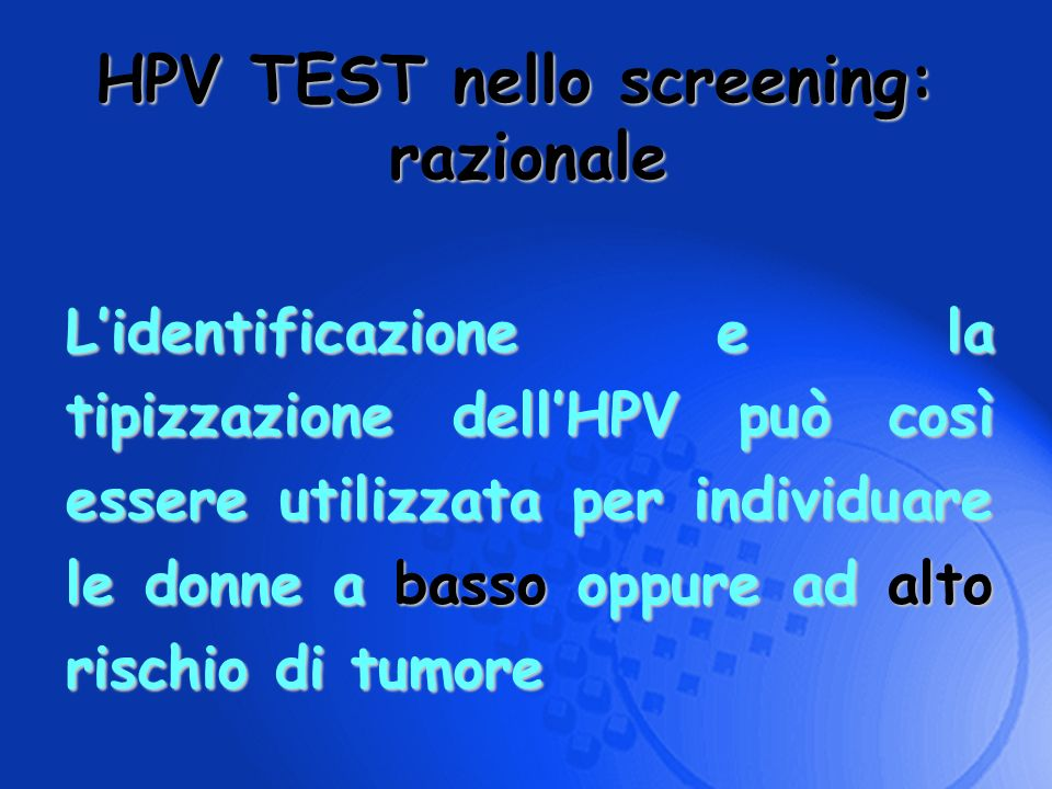 HPV TEST nello screening: