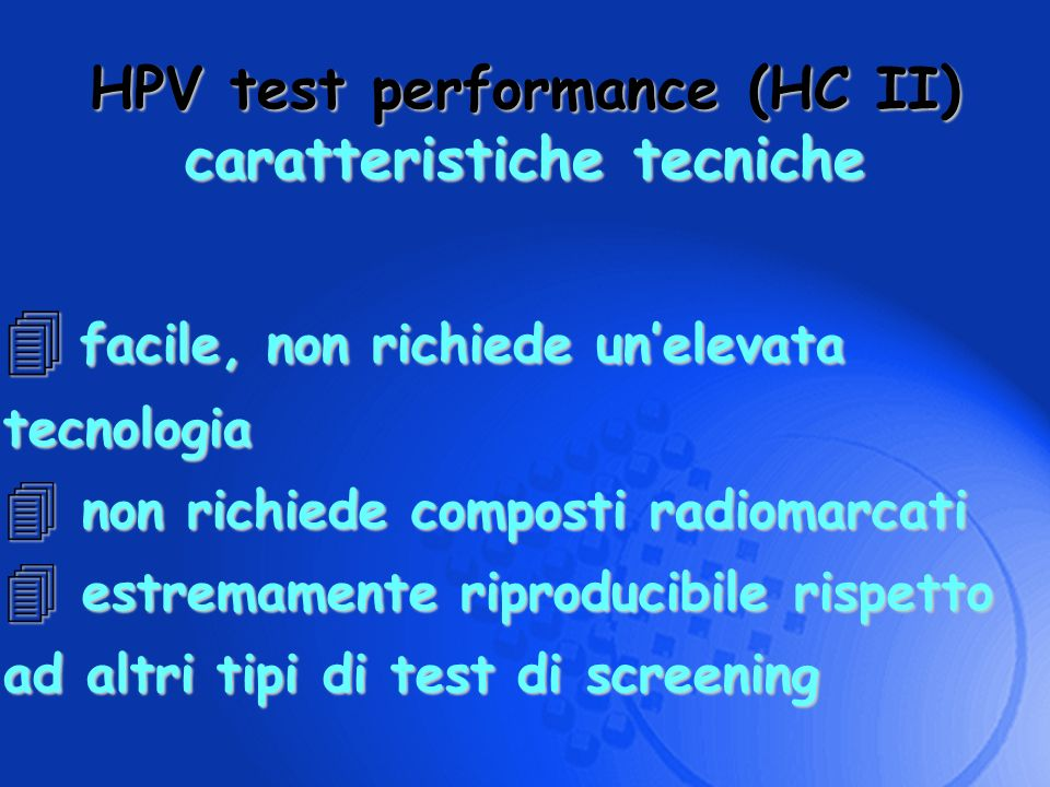 HPV test performance (HC II) caratteristiche tecniche