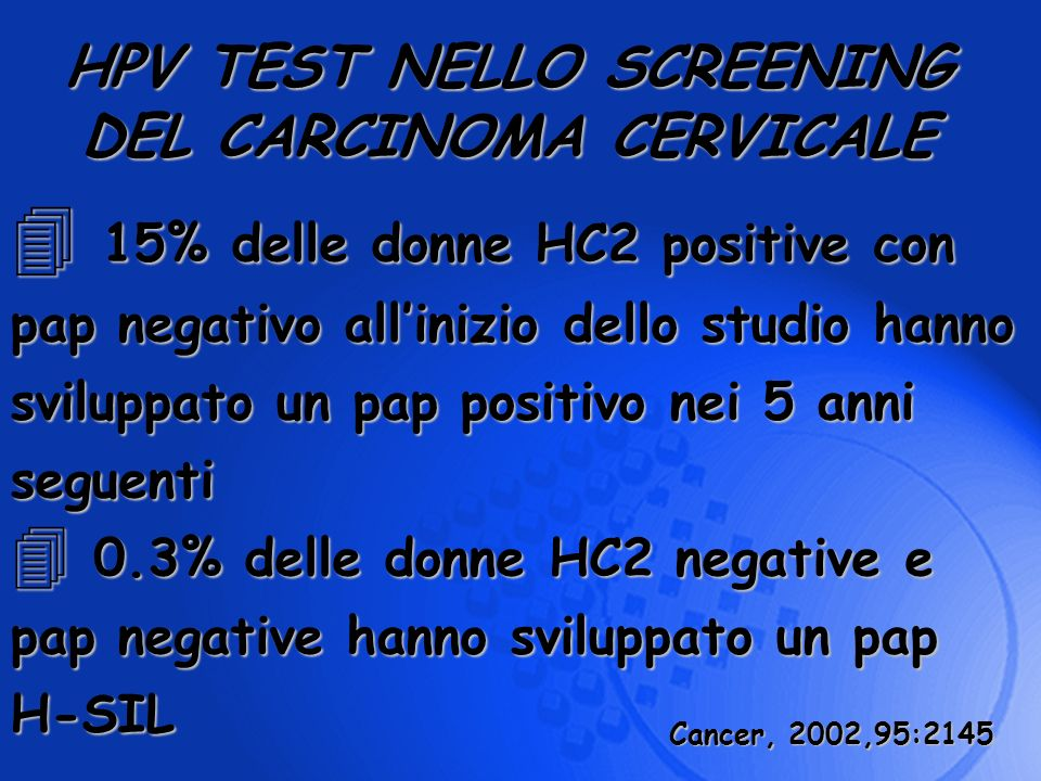 HPV TEST NELLO SCREENING DEL CARCINOMA CERVICALE