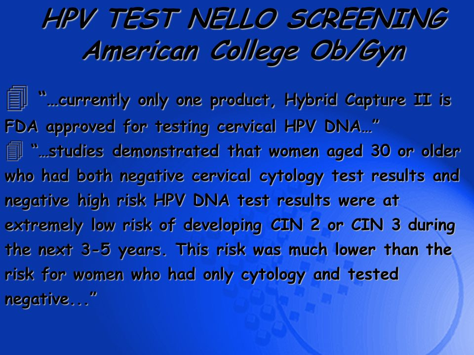 HPV TEST NELLO SCREENING American College Ob/Gyn