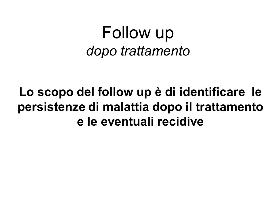 Follow up dopo trattamento