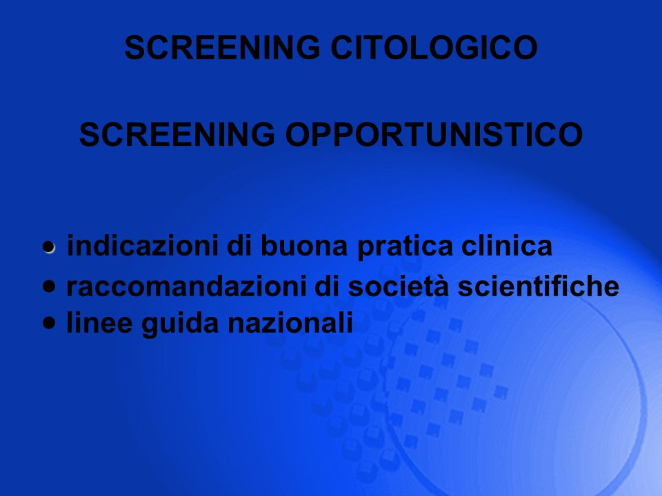 SCREENING OPPORTUNISTICO