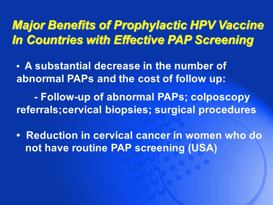 Major Benefits of Prophylactic HPV Vaccine