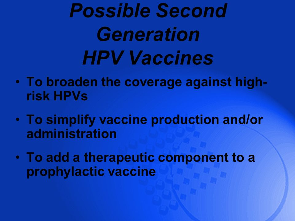 Possible Second Generation HPV Vaccines