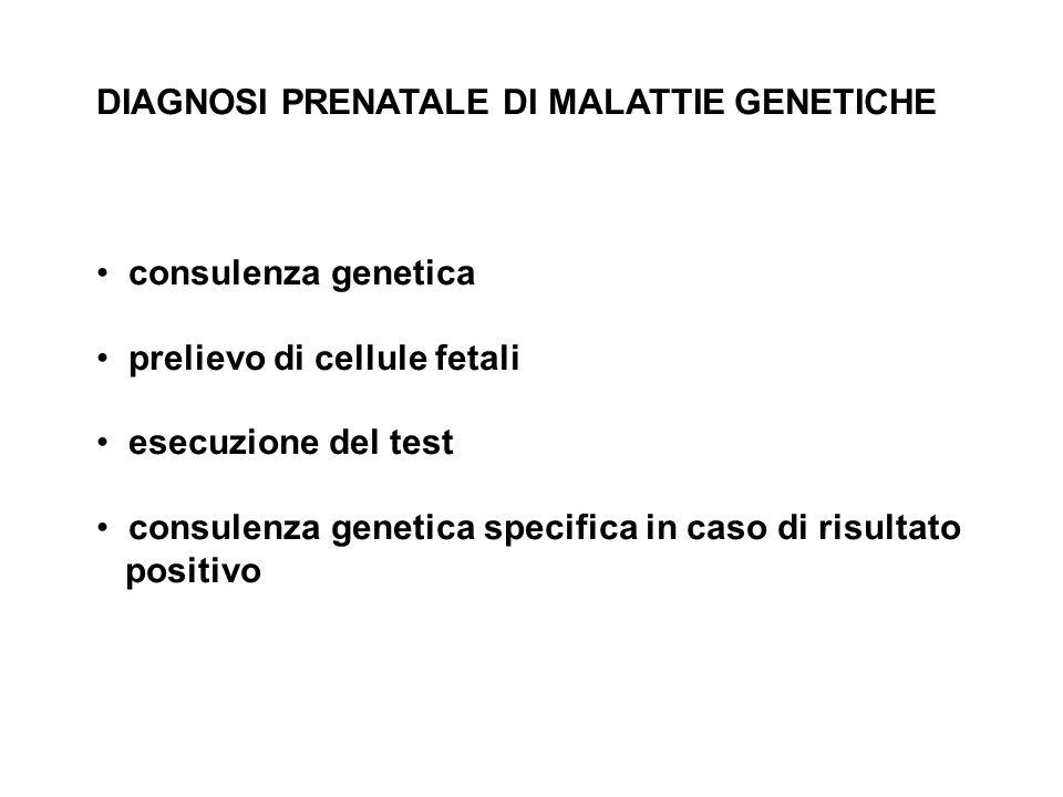 DIAGNOSI PRENATALE DI MALATTIE GENETICHE