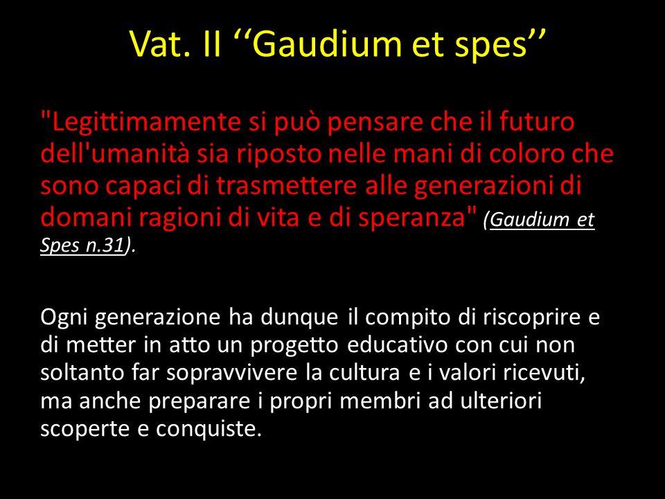 Vat. II ''Gaudium et spes''