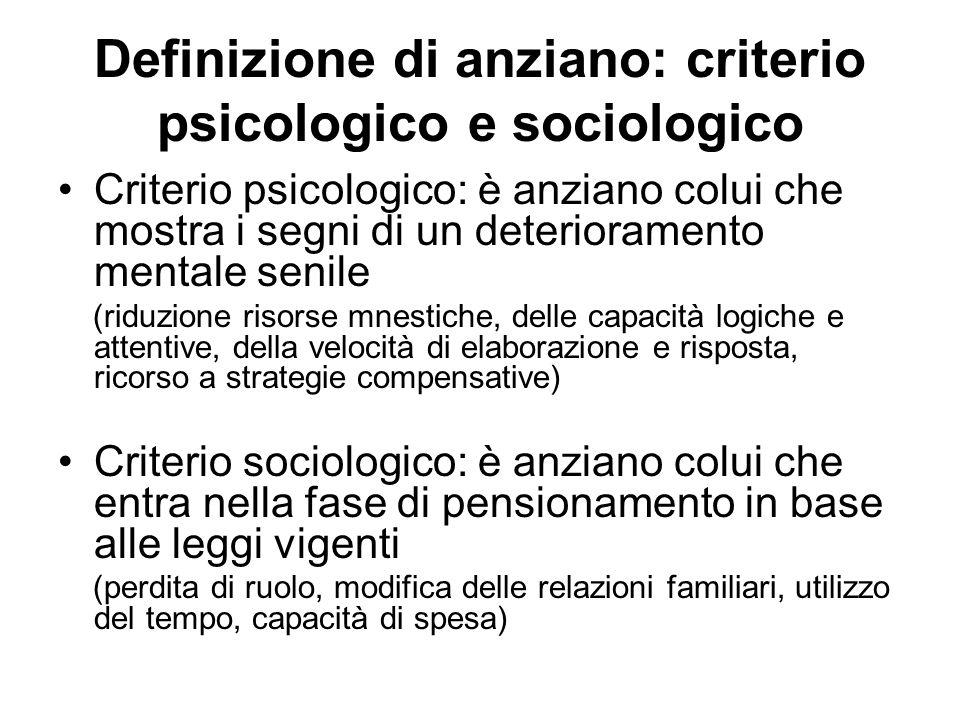 Definizione di anziano: criterio psicologico e sociologico