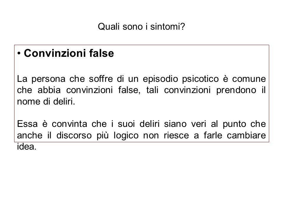 Convinzioni false Quali sono i sintomi