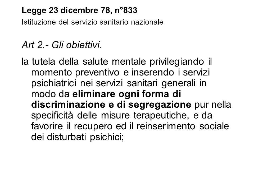 05/11/11 Legge 23 dicembre 78, n°833 Istituzione del servizio sanitario nazionale Art 2.- Gli obiettivi.