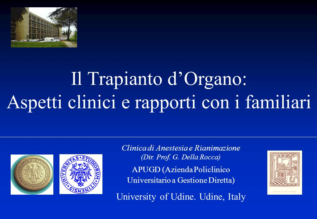 Il Trapianto d'Organo: Aspetti clinici e rapporti con i familiari
