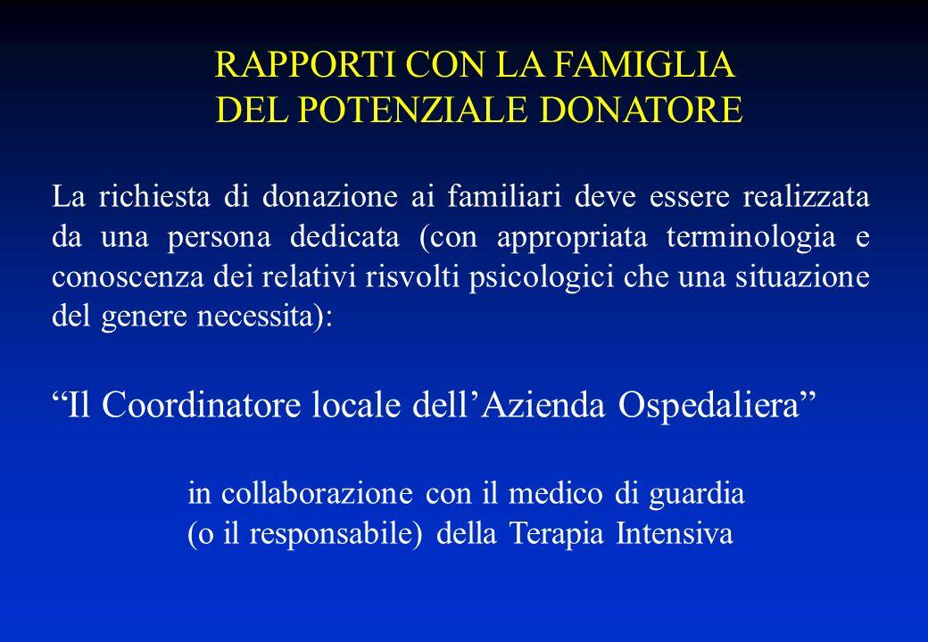 RAPPORTI CON LA FAMIGLIA DEL POTENZIALE DONATORE