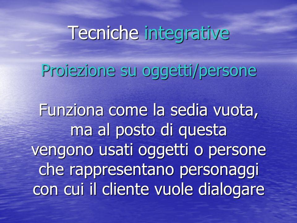 Tecniche integrative Proiezione su oggetti/persone