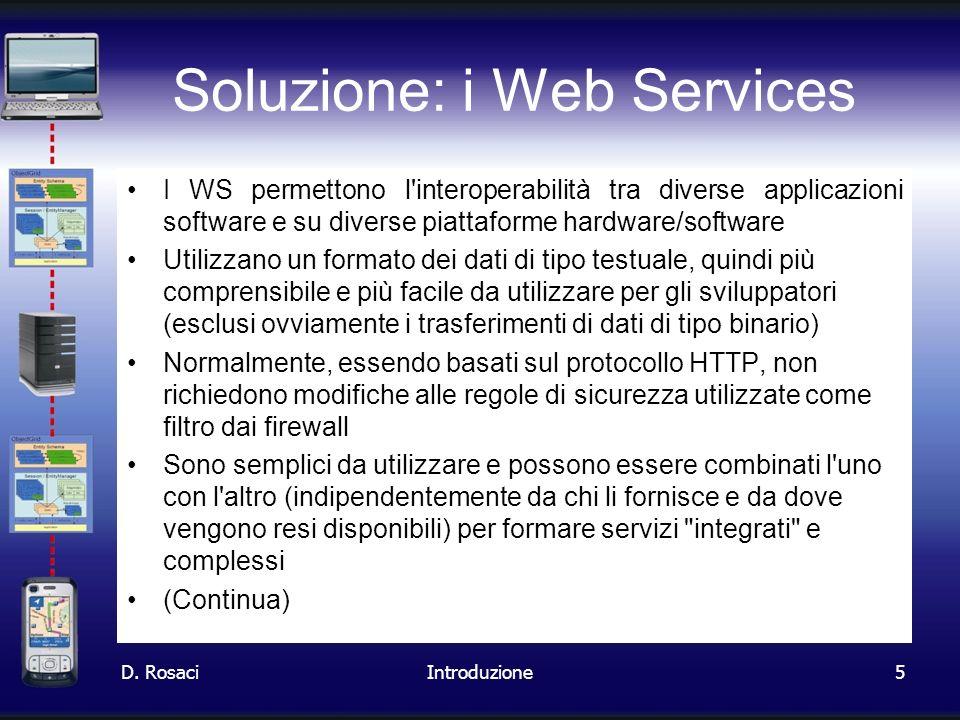 Soluzione: i Web Services