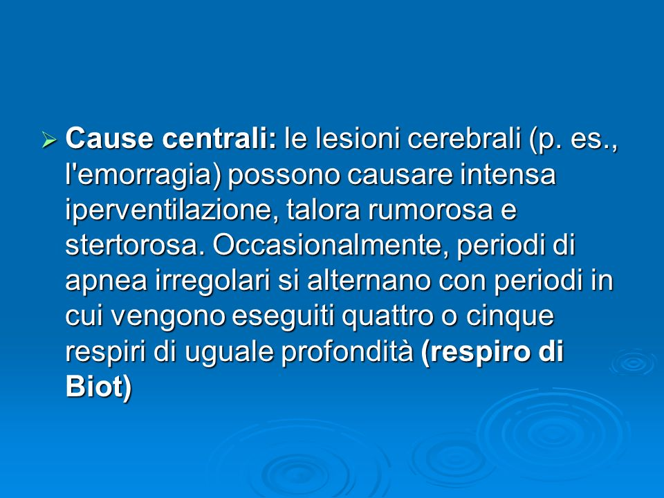 Cause centrali: le lesioni cerebrali (p. es