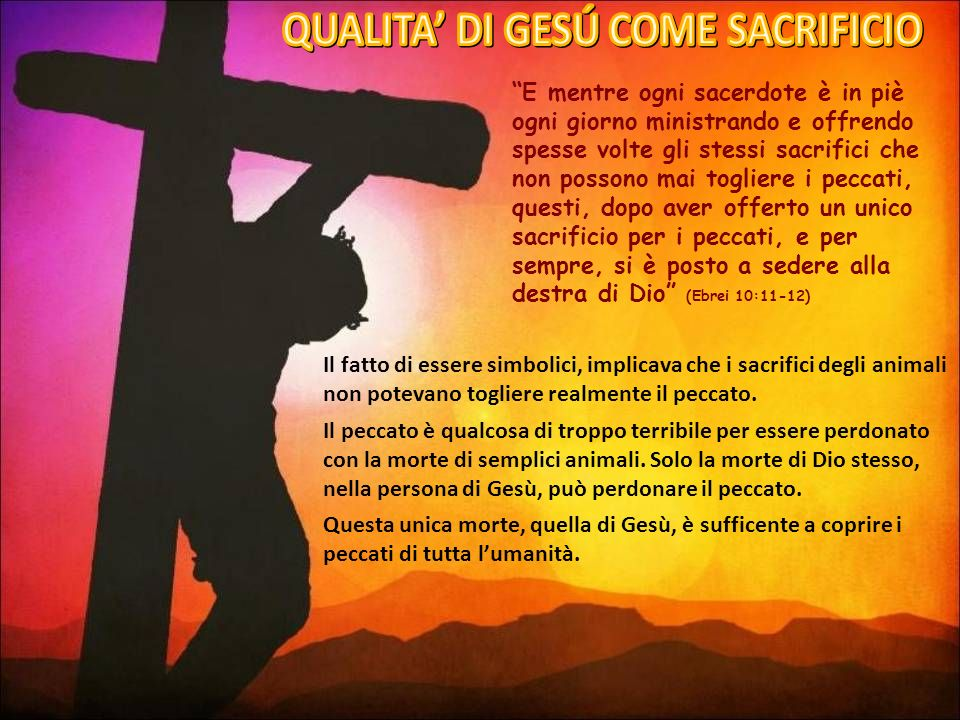 QUALITA' DI GESÚ COME SACRIFICIO