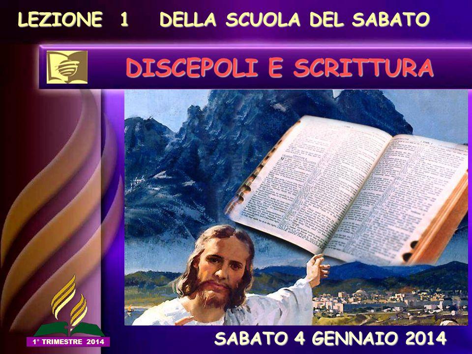 DISCEPOLI E SCRITTURA LEZIONE 1 DELLA SCUOLA DEL SABATO