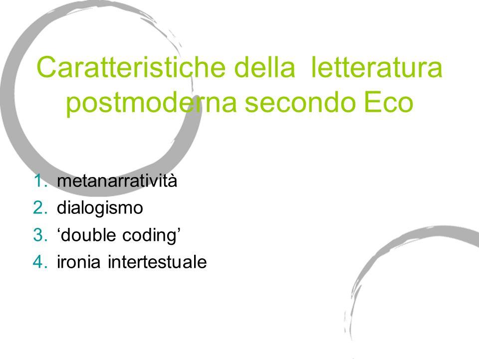 Caratteristiche della letteratura postmoderna secondo Eco