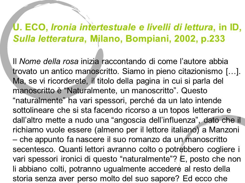 U. ECO, Ironia intertestuale e livelli di lettura, in ID, Sulla letteratura, Milano, Bompiani, 2002, p.233
