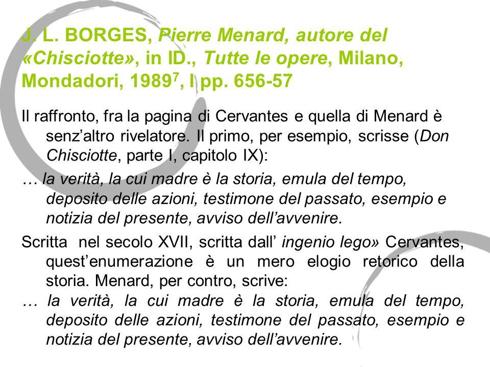J. L. BORGES, Pierre Menard, autore del «Chisciotte», in ID