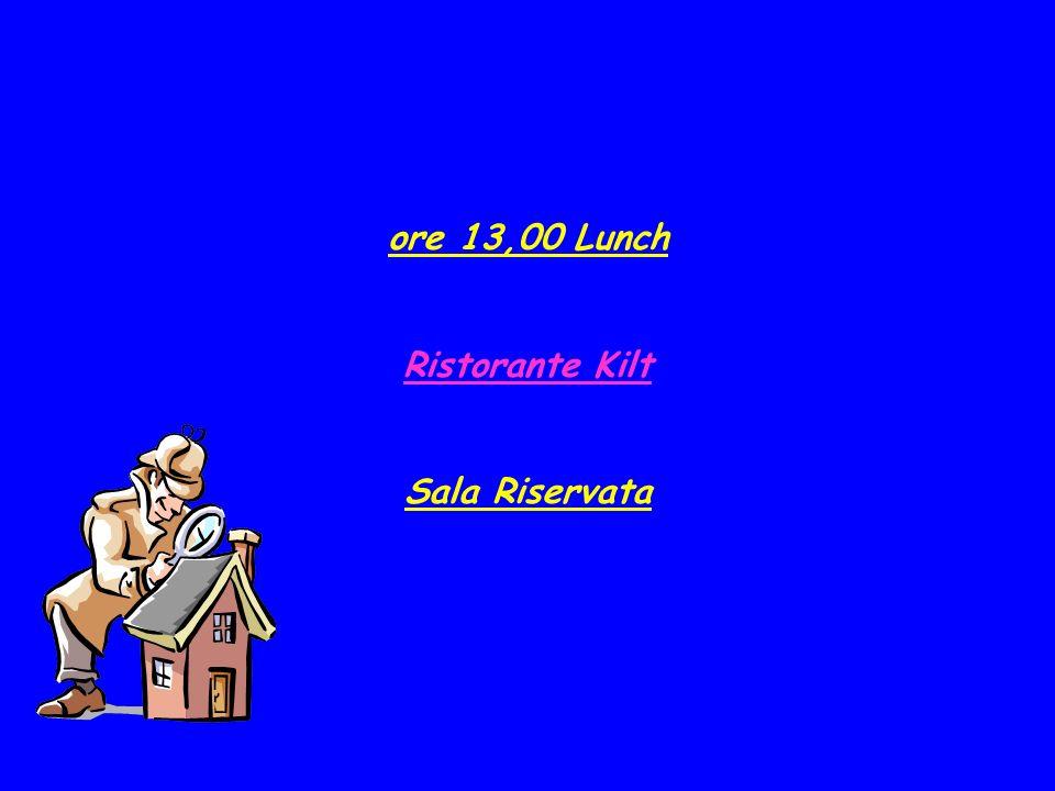 ore 13,00 Lunch Ristorante Kilt Sala Riservata