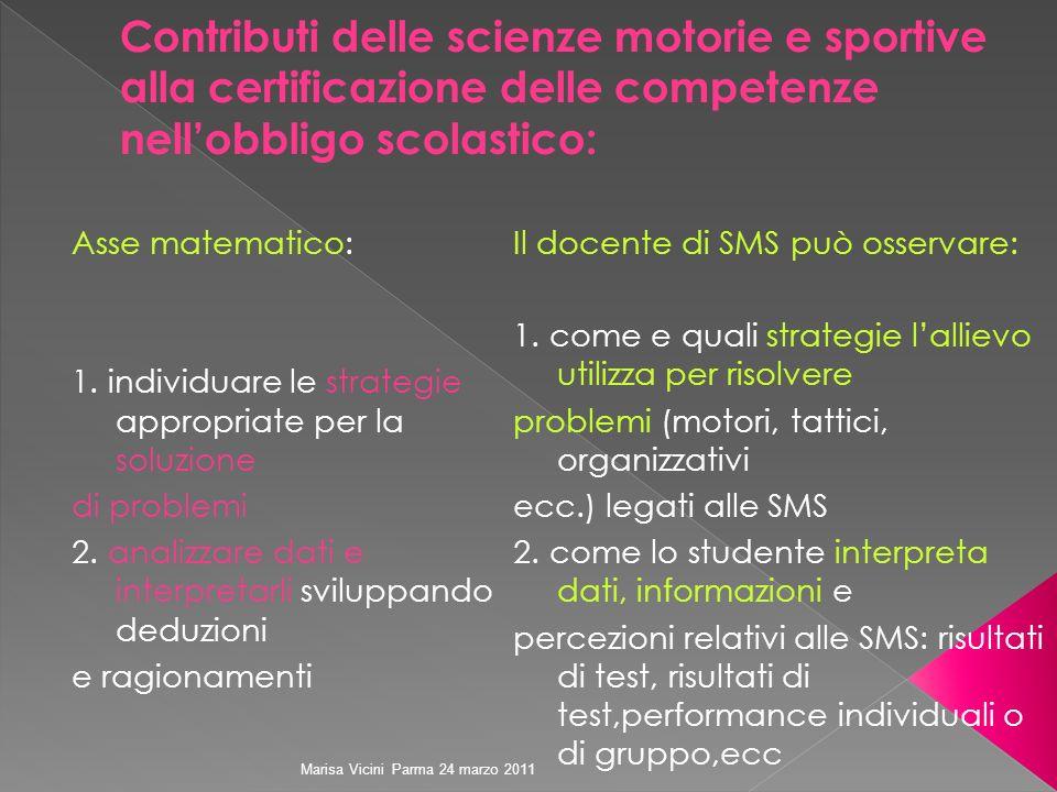 Contributi delle scienze motorie e sportive alla certificazione delle competenze nell'obbligo scolastico: