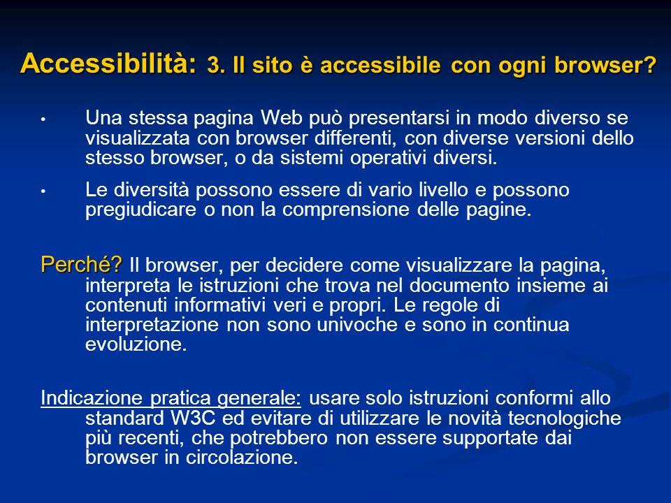 Accessibilità: 3. Il sito è accessibile con ogni browser