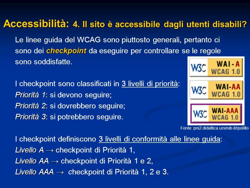 Accessibilità: 4. Il sito è accessibile dagli utenti disabili