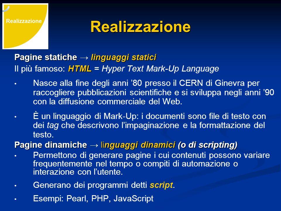 Realizzazione Pagine statiche → linguaggi statici
