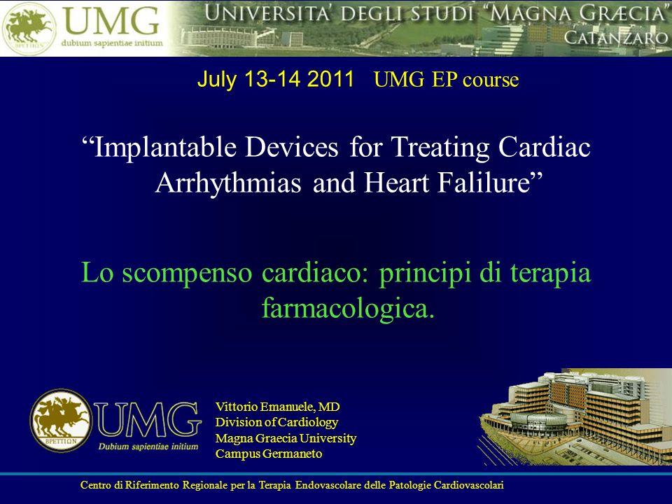 Lo scompenso cardiaco: principi di terapia farmacologica.