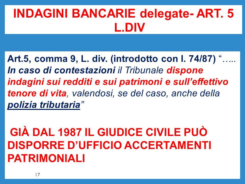 INDAGINI BANCARIE delegate- ART. 5 L.DIV