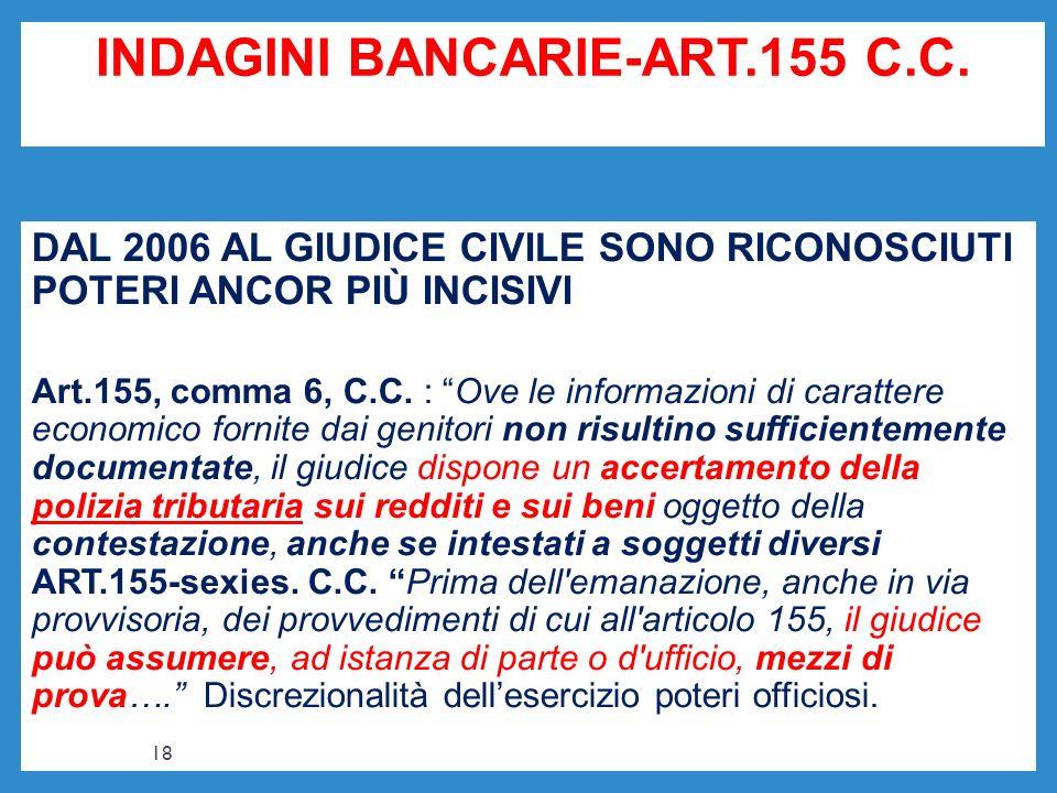 INDAGINI BANCARIE-ART.155 C.C.