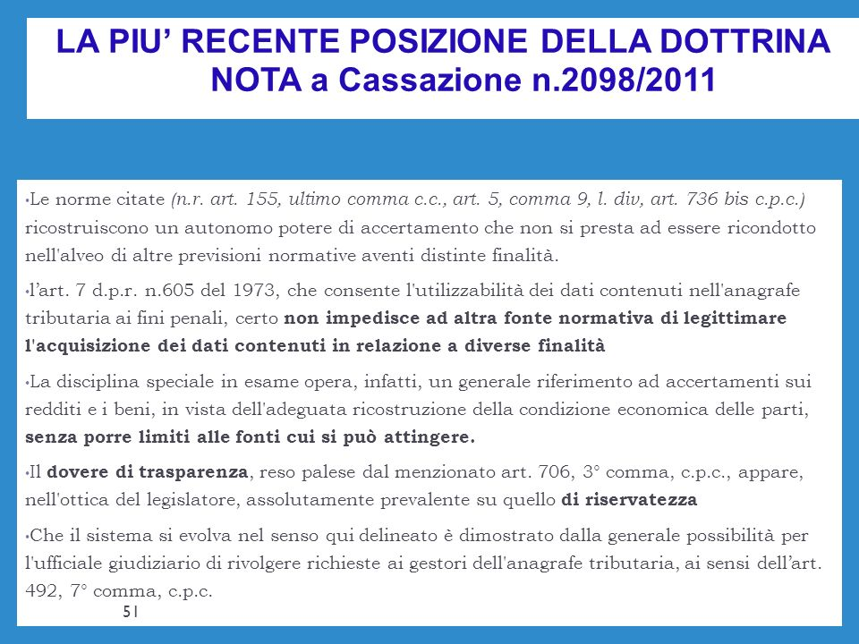 LA PIU' RECENTE POSIZIONE DELLA DOTTRINA NOTA a Cassazione n.2098/2011