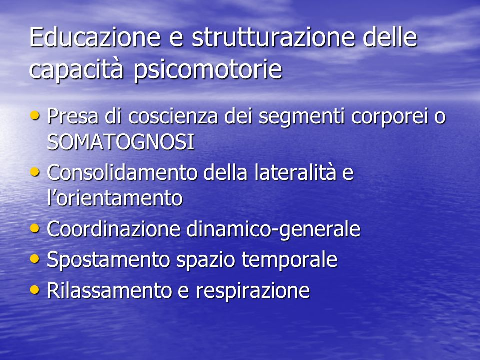 Educazione e strutturazione delle capacità psicomotorie