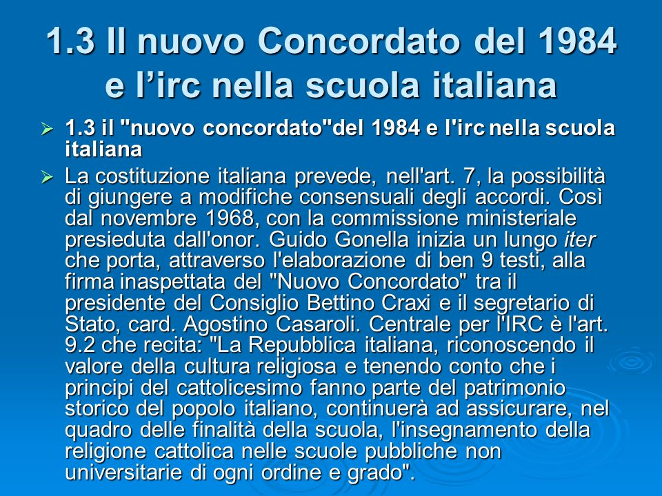 1.3 Il nuovo Concordato del 1984 e l'irc nella scuola italiana