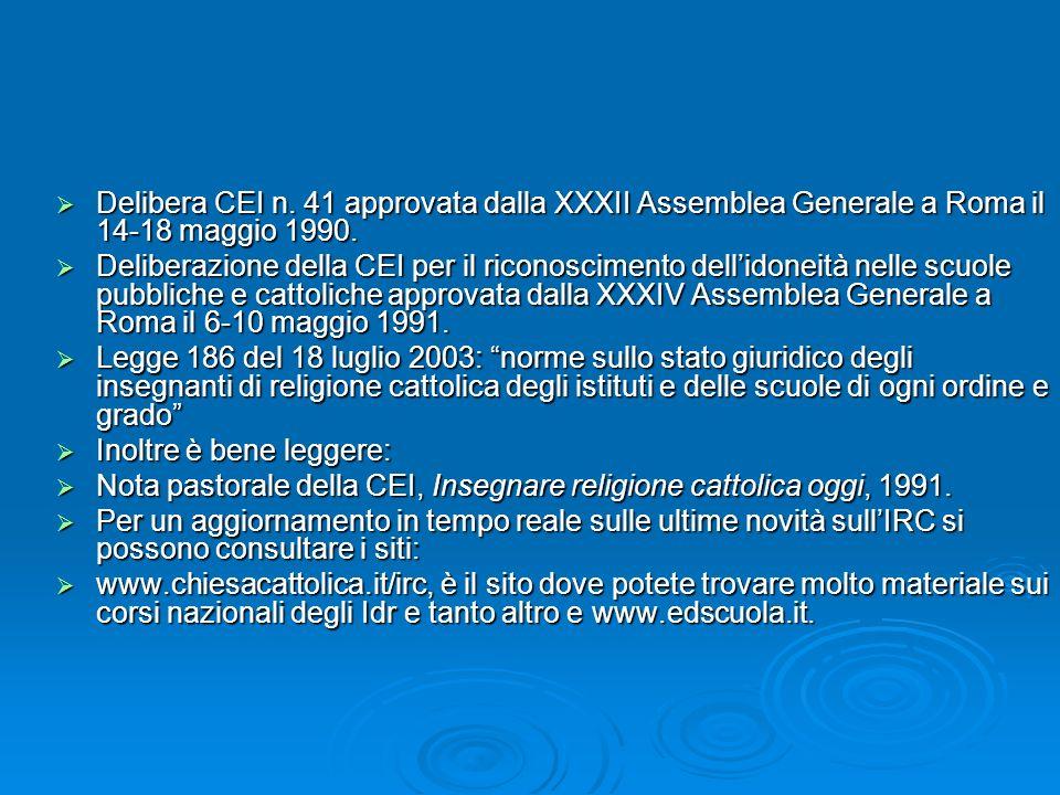 Delibera CEI n. 41 approvata dalla XXXII Assemblea Generale a Roma il 14-18 maggio 1990.