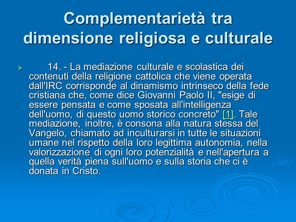 Complementarietà tra dimensione religiosa e culturale