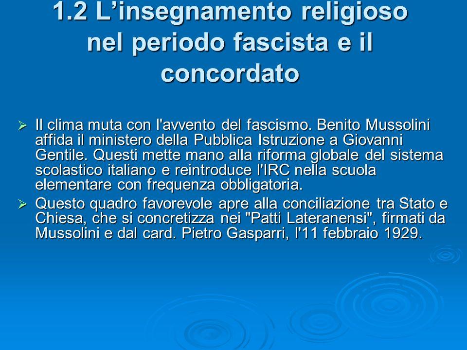 1.2 L'insegnamento religioso nel periodo fascista e il concordato