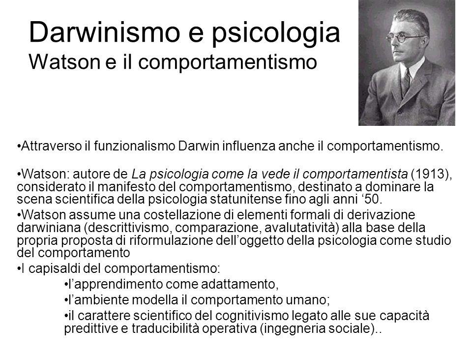 Darwinismo e psicologia Watson e il comportamentismo